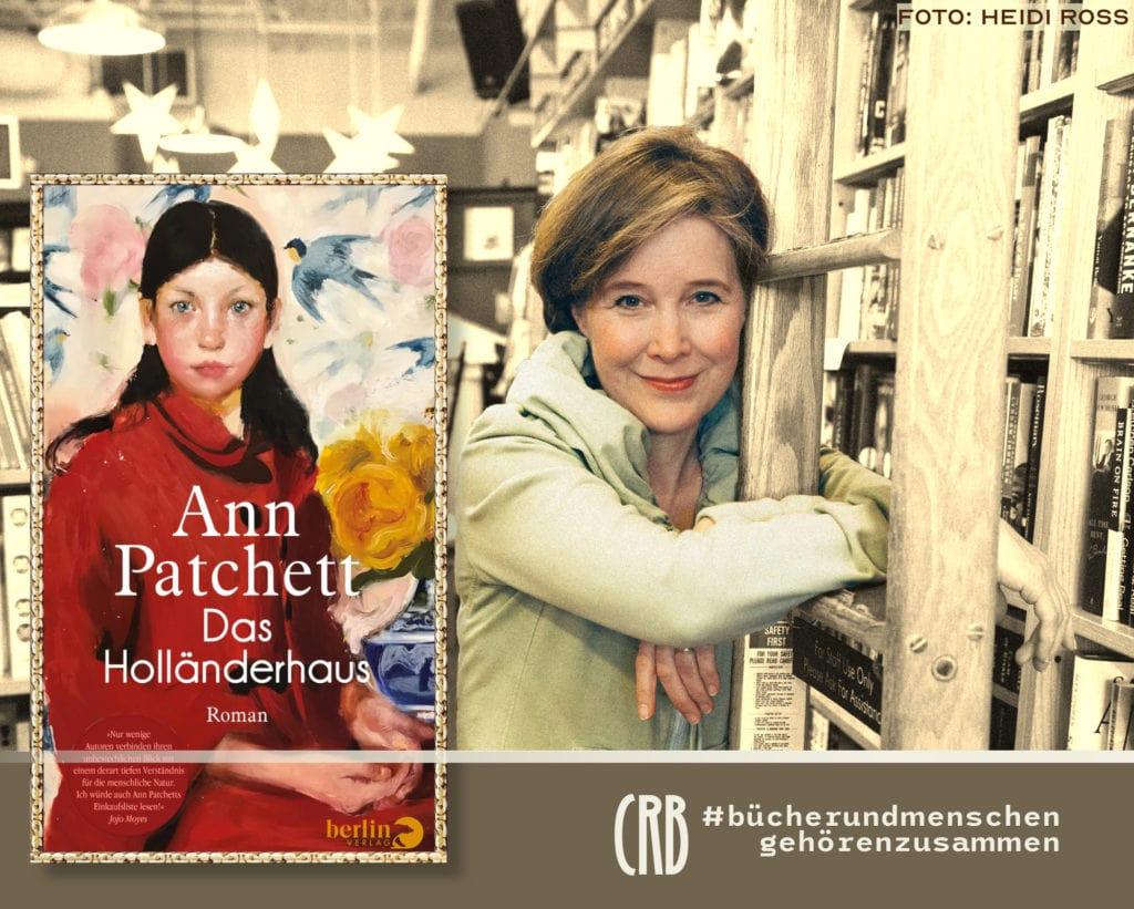 Das Holländerhaus | Ann Patchett | C.RAUCH'sche Buchhandlung
