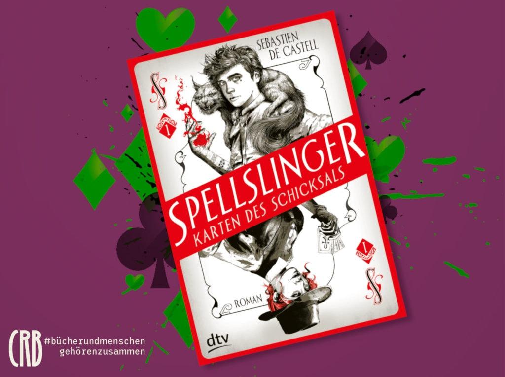 Spellslinger | Sebastien de Castell